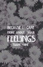 """""""Me importan mas tus sentimientos que los mios"""" by _Adia_"""