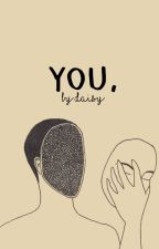 You. by troubhle