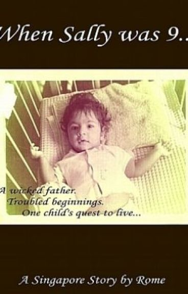 The First Chapter: When Sally was 9... by Romilla