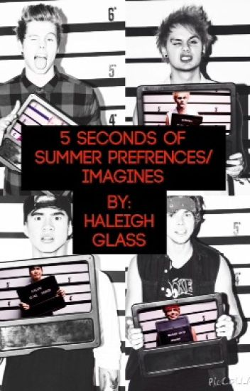 5 seconds of Summer Preferences/Imagines