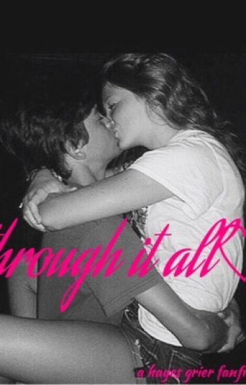 through it all (hayes grier)