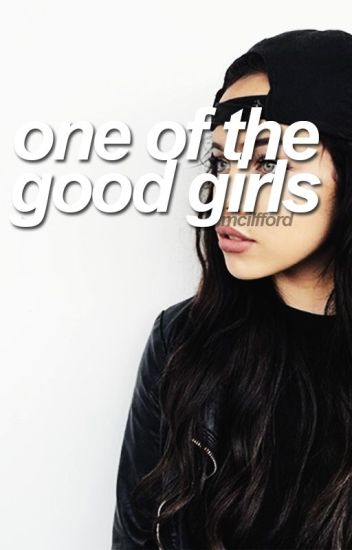 one of the good girls