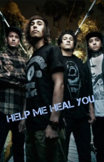 Help Me Heal You      (Pierce The Veil fanfic)