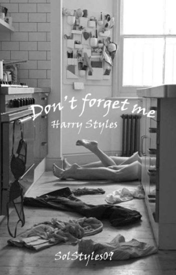 Don't Forget Me - HS (AU)