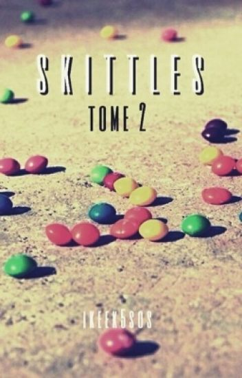 skittles (tome 2)    a. irwin