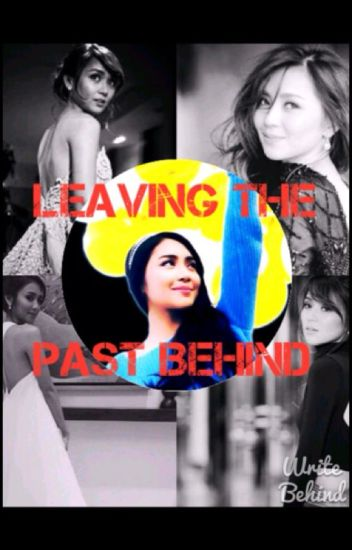 Leaving The Past Behind