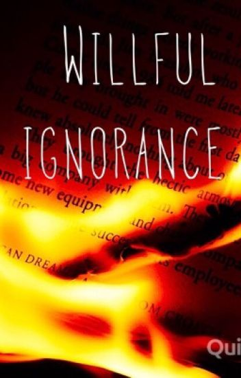 Willful Ignorance (hg fanfic)