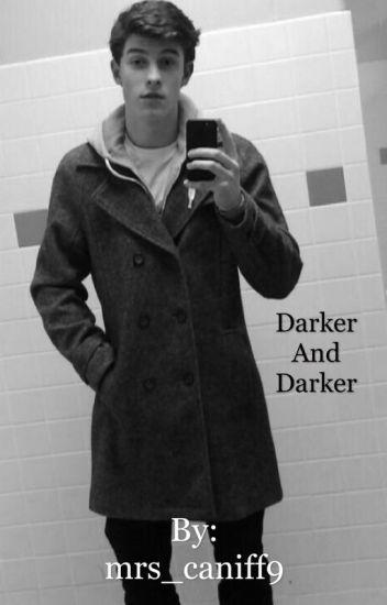 Darker And Darker