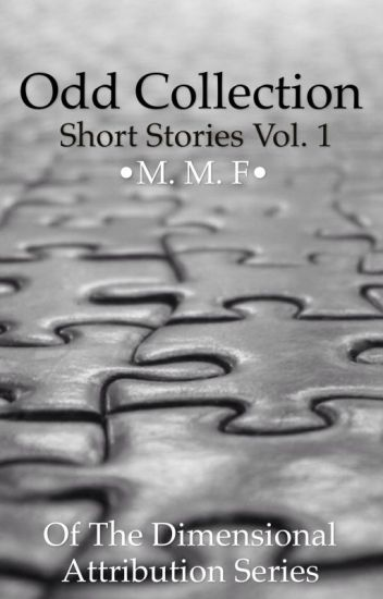 Odd Collection: Short Stories Vol. 1