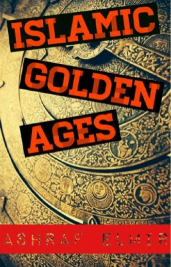 Islamic Golden Ages