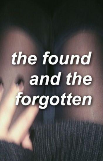 The found and the forgotten. (Ashton Irwin)