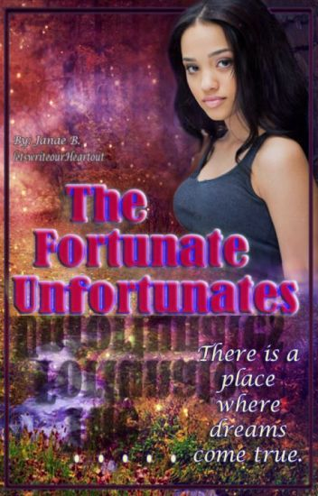 The Fortunate Unfortunates
