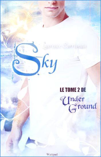 Sky - Underground, tome 2