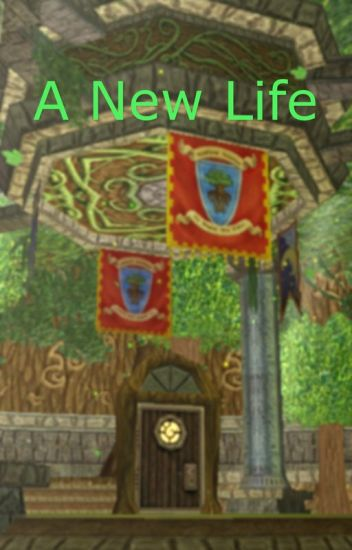 A New Life (Wizard101 Fanfiction)