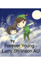 Forever Young - Larry Stylinson/ Peter Pan by imlarrytrash
