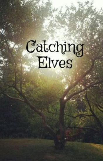 Catching Elves