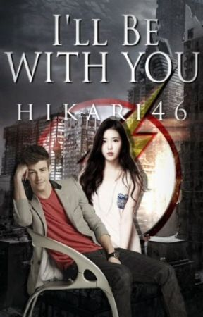 I'll Be With You (Barry Allen Fanfiction) by hikari46