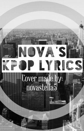 Nova's KPOP Lyrics by novastella5