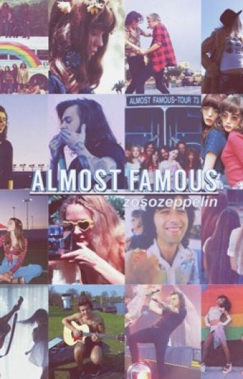 Almost Famous // h.s.
