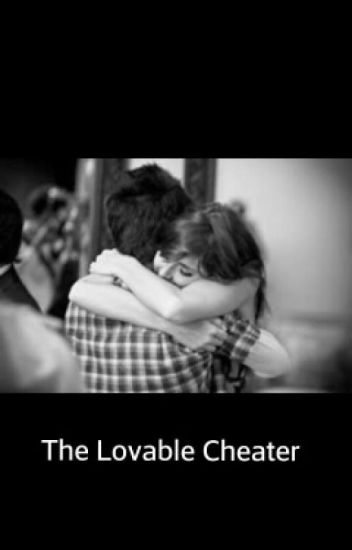 The Lovable Cheater