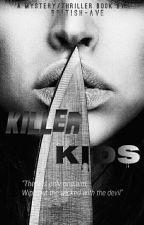 Killer Kids by british-ave