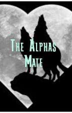 The Alphas Mate by Xxkitty13xX