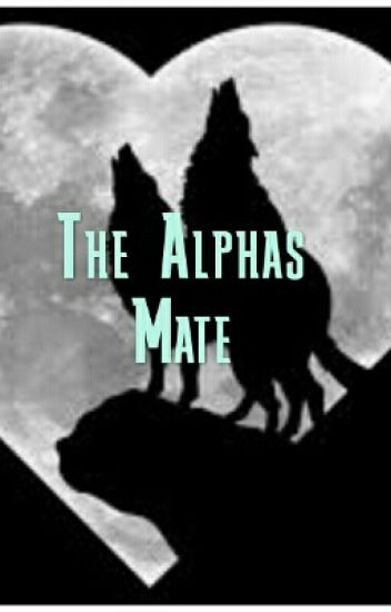 The Alphas Mate