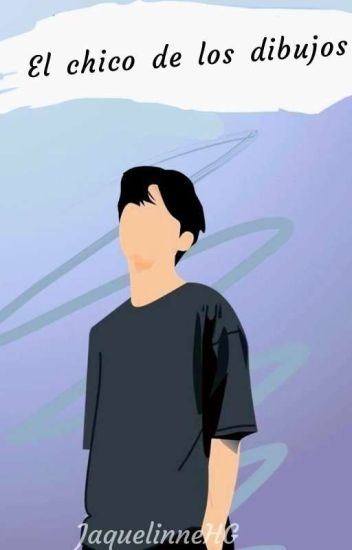El chico de los dibujos [EDITANDO]