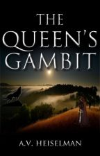 The Queen's Gambit by cherishedmortal