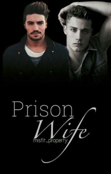 Prison Wife [manxman] [boyxboy]