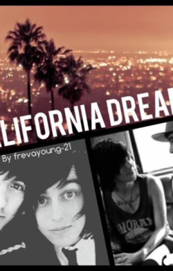 { ON HIATUS BECAUSE I SUCK} California Dreams (an ollin and kellic fanfiction)