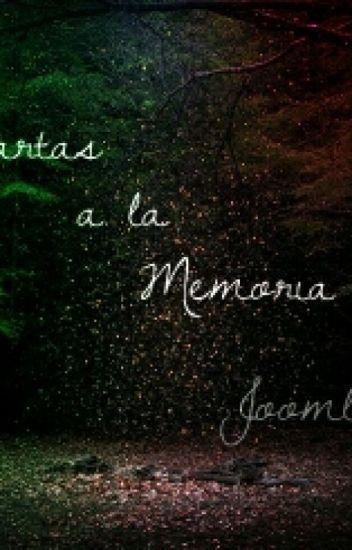 Cartas a la memoria...