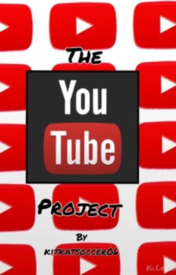 The YouTube Project