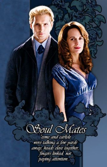 Carlisle and Esme Cullen how it begon