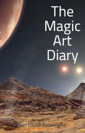 The Magic Art Diary by SeriousMoonlight