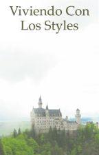 Viviendo con los Styles by analau1505