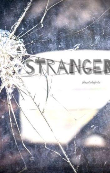 Stranger || L.H.