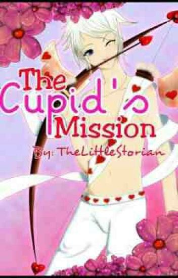 The Cupid's Mission