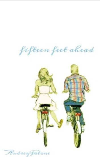 Fifteen Feet Ahead