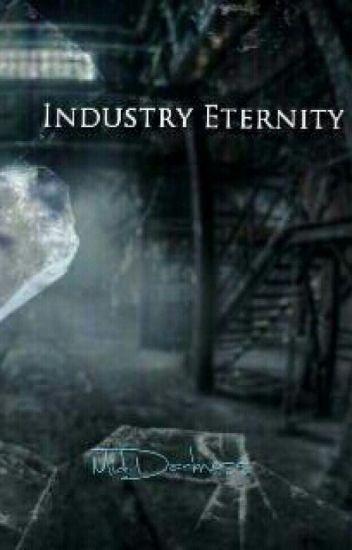 Industry Eternity