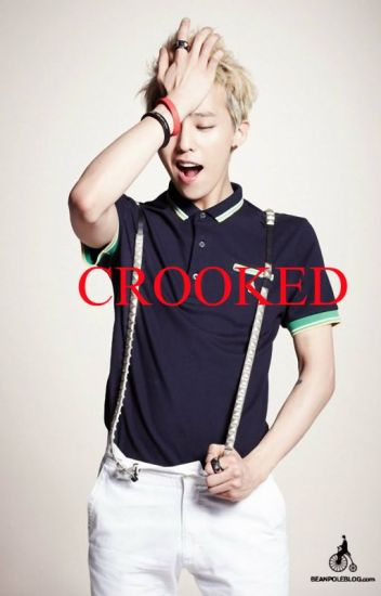 Crooked (GDRAGON)