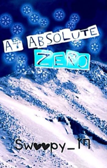 At Absolute Zero (On Hold)