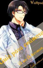 Guía para enamorar a un Ackerman (Levi x Reader) by GabrielleRosen25