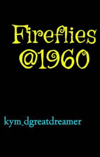 Fireflies @1960