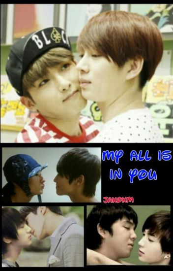My All Is In You (EunHae, KangTeuk, Sichul, Yewook)