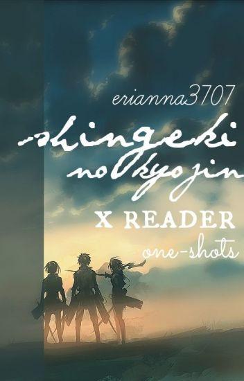 Shingeki No Kyojin x Reader One-Shots