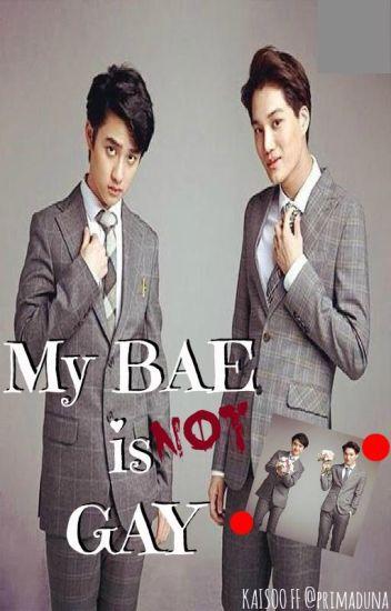 My Bae is not Gay!