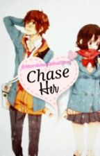 Chase Her  by marshmashmallows