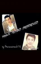 Shawn Mendes Preferences by marianastrench1712