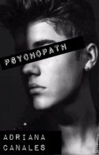 His name is psychopath by Adrianabanks